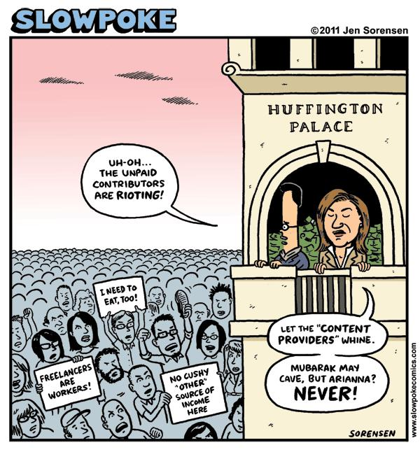 This Week's Cartoon: Freelancer Riot At Huffington Palace