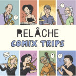 "CD cover art: Relache ""Comix Trips"""